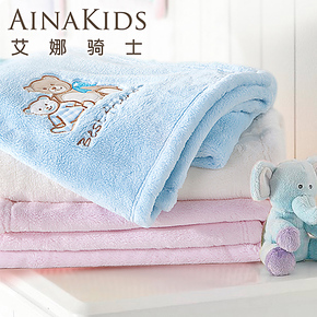 艾娜骑士 婴儿毛毯 儿童毛毯 宝宝毯子 新生儿毛毯 春秋冬款